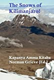 The Snows of Kilimanjaro!: The Ascent of Africa's Highest Peak. (English Edition)