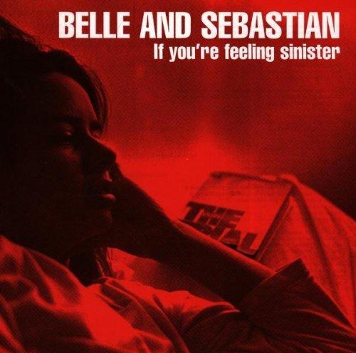 If You're Feeling Sinister by Belle & Sebastian (1997-07-07)