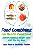 Food Combining for Health - Cookbook