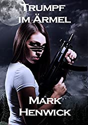 Trumpf im Ärmel (Bite Back 2) (German Edition)