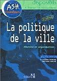 La politique de la ville - Histoire et organisation
