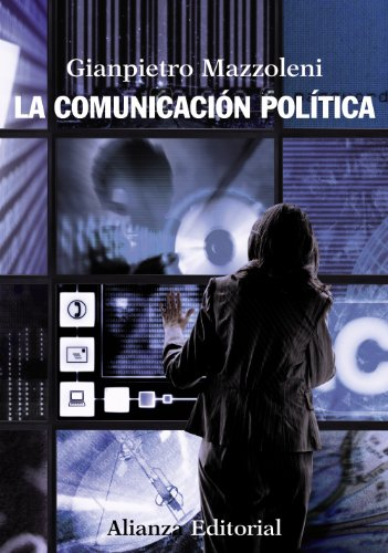 La comunicación política (El Libro Universitario - Manuales) por Gianpietro Mazzoleni