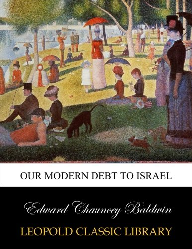 Our modern debt to Israel