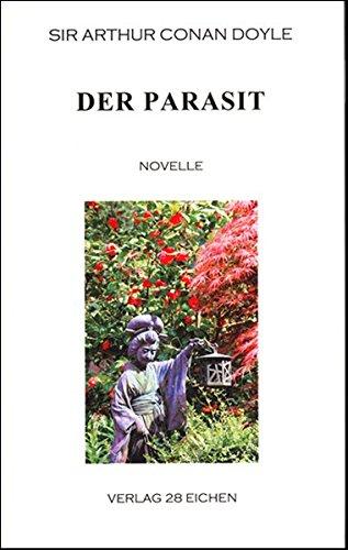 Arthur Conan Doyle: Ausgewählte Werke: Der Parasit: Novelle