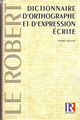 Dictionnaire d'orthographe et d'expression crite