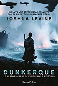 Dunkerque par Joshua Levine