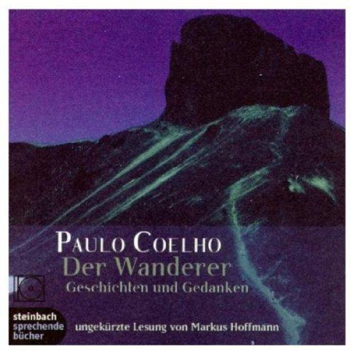 Der Wanderer. Geschichten und Gedanken. 1 CD
