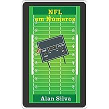 NFL em Números: Todos os jogos da NFL (Portuguese Edition)