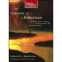 The Seasons of a Fisherman