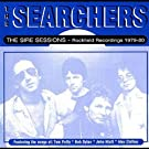 Sire Sessions: Rockfield Recordings 1979-80 Import Edition by The Searchers (1998) Audio CD