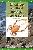 Image de Cent animaux du littoral atlantique