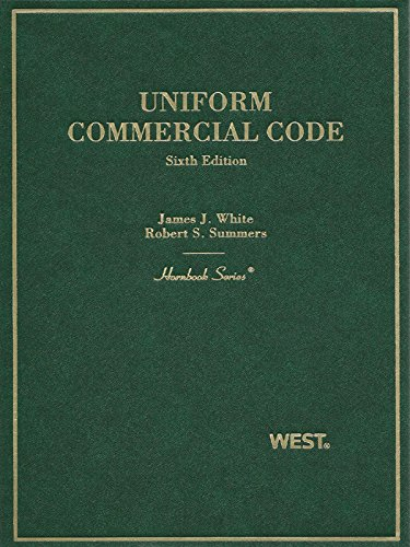 White and Summers' Uniform Commercial Code, 6th (Hornbook Series) (English Edition)