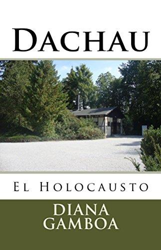 Dachau por Diana Gamboa