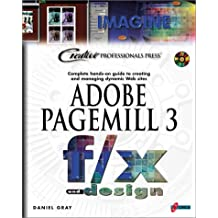 ADOBE PAGEMILL 3. COMPLETE HANDS-ON GUIDE TO CREATING AND MANAGING DYNAMIC WEB SITES