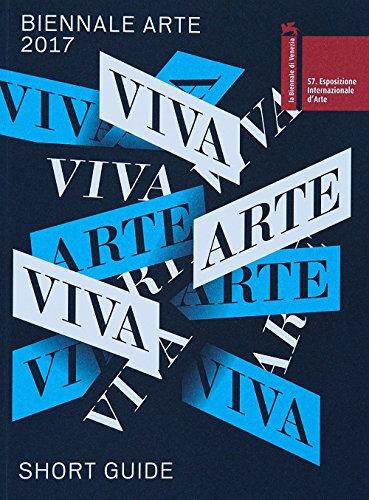 La Biennale di Venezia. 57ª Esposizione internazionale d'arte. Viva arte viva. Short catalog