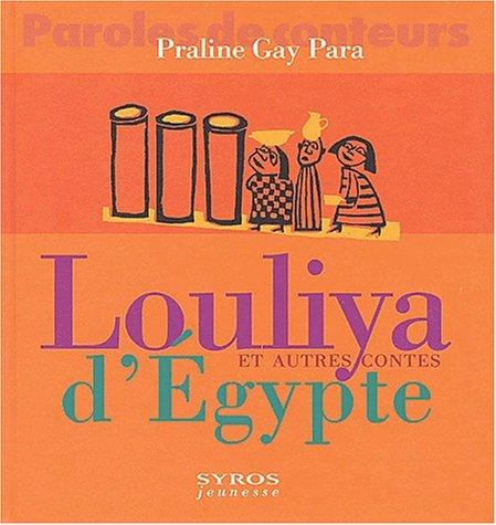 Louliya et autres contes d'Egypte