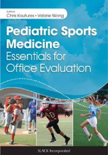 Pediatric Sports Medicine: Essentials for Office Evaluation by Chris Koutures (2013-11-30)
