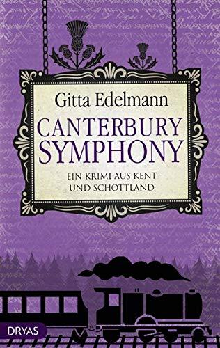 Buchseite und Rezensionen zu 'Canterbury Symphony: Ein Krimi aus Kent und Schottland' von Gitta Edelmann