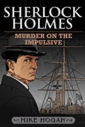 Sherlock Holmes - Murder on the Impulsive (The Kohada Collection Book 3)