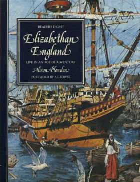 elizabethan-england-life-in-an-age-of-adventure-life-in-britain