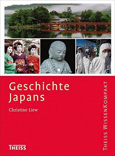 Geschichte Japans (Theiss WissenKompakt)