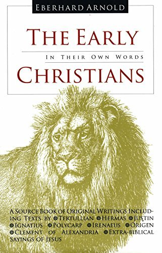 Early Christians: In Their Own Words por Tertullian
