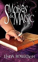Smokes and Magic