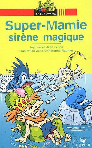 Super-Mamie, Tome : Sirène magique
