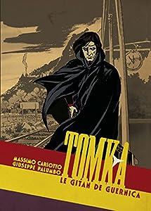 """Afficher """"Tomka, le gitan de Guernica"""""""
