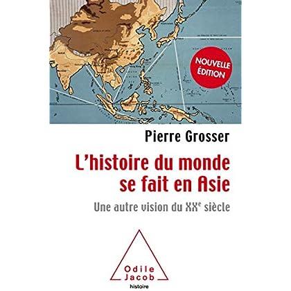 L'Histoire du monde se fait en Asie -NE: Une autre vision du XXe siècle