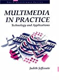 Multimedia In Practice (Bcs Practitioner Series)