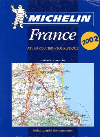 Atlas routier et touristique France 2002, 1/200 000