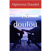 La doulou (French Edition)