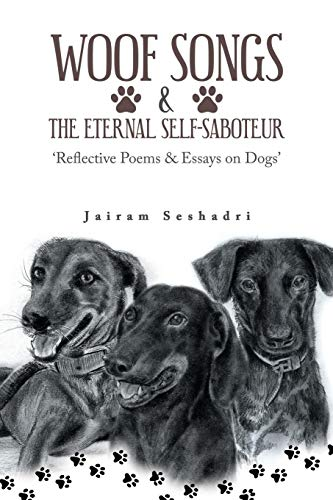 Woof Songs and the Eternal Self-Saboteur: 'Reflective Poems & Essays on Dogs'
