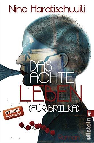 Buchseite und Rezensionen zu 'Das achte Leben (Für Brilka): Roman' von Nino Haratischwili