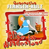 Generation Fernseh-Kult Alice im Wunderland - Various Artists