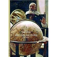 Galilée: Le messager des étoiles