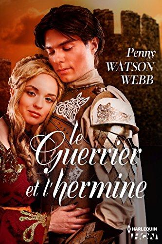 Le guerrier et l'hermine (HQN) par Penny Watson-Webb