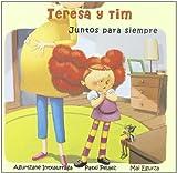 Teresa Y Tim. Juntos Para Siempre