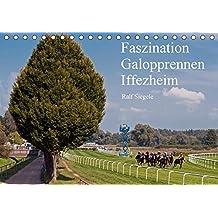 Faszination Galopprennen Iffezheim (Tischkalender 2017 DIN A5 quer): Galoppsport in Iffezheim, Baden-Baden (Monatskalender, 14 Seiten ) (CALVENDO Sport)