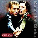Songtexte von Rosenstolz - Kuss der Diebe