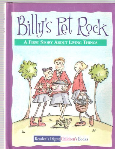Billy's pet rock : a first story about living things