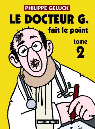 Docteur G, Tome 2 : Docteur G fait le point