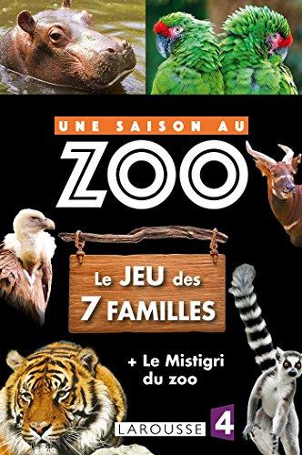 Le jeu des 7 familles UNE SAISON AU ZOO