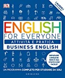English for everyone. Business english. Attività e pratica. Un programma completo per studiare da soli. Con Contenuto digitale (fornito elettronicamente)