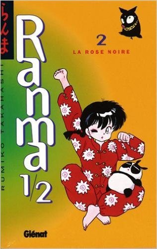 Ranma 1/2, tome 2 : La Rose noire de Rumiko Takahashi ( 31 janvier 1996 )