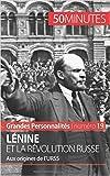 Lénine et la révolution russe: Aux origines de l'URSS de Sarah Klimowski ,50 Minutes (Avec la contribution de) ( 31 juillet 2015 )