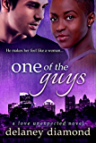 One of the Guys (Love Unexpected Book 5) (English Edition)