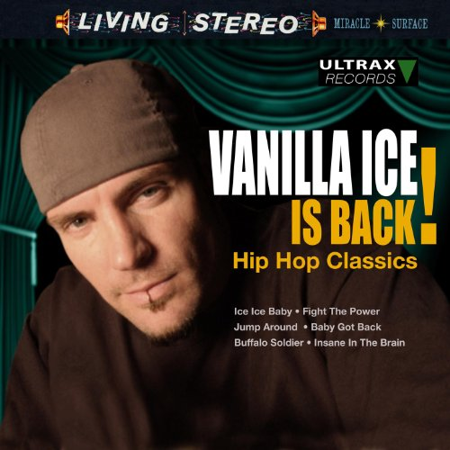 Vanilla Ice Is Back! - Hip Hop...