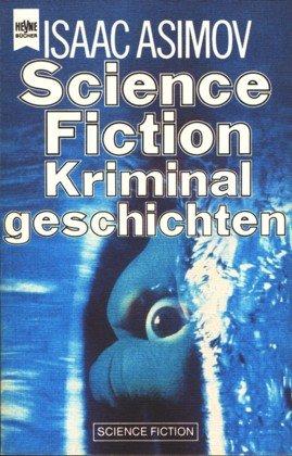 Science Fiction Kriminalgeschichten